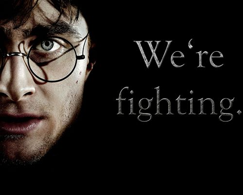 click to free download the wallpaper--Amazing Movies Wallpaper, Harry Potter Saying We're Fighting, Be Persistent Till the Last Second